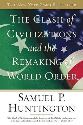 The-Clash-of-Civilizations-and-the-Remaking-of-World-Order-9780684844411